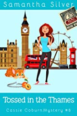 Tossed in the Thames (Cassie Coburn Mysteries Book 8) (English Edition) Format Kindle