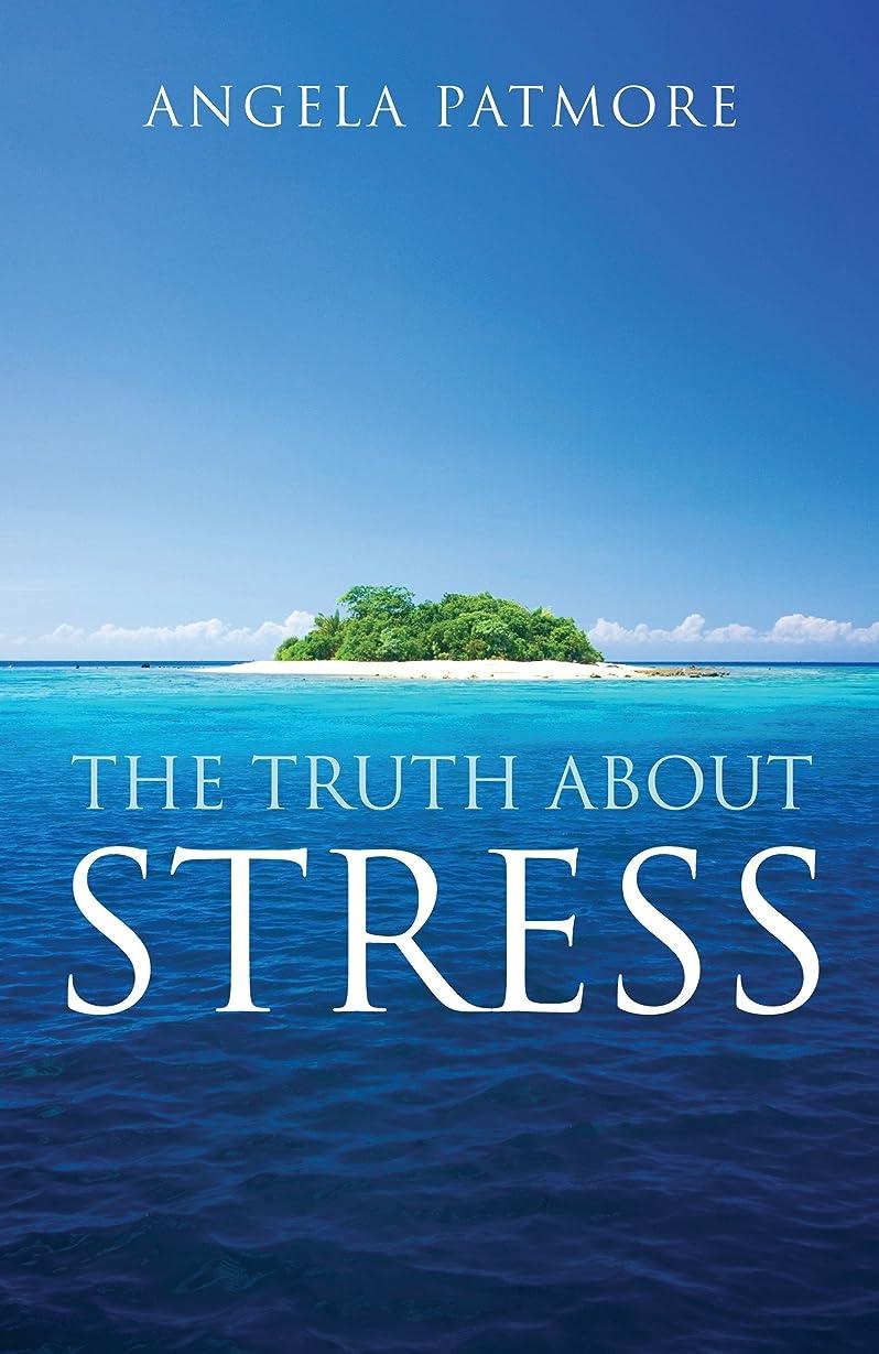 過度の確認してください分布The Truth About Stress (English Edition)