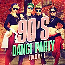 90's Dance Party, Vol. 1 (The Best 90's Mix of Dance and Eurodance Pop Hits)
