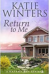 Return To Me (A Katama Bay Series Book 1) Kindle Edition