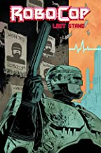 Robocop Vol.2: Last Stand Part 1: 02