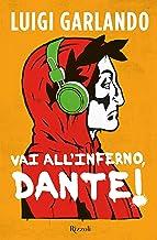 Vai all'Inferno, Dante!