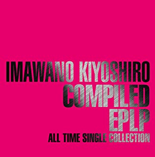 COMPILED EPLP ~ALL TIME SINGLE COLLECTION~