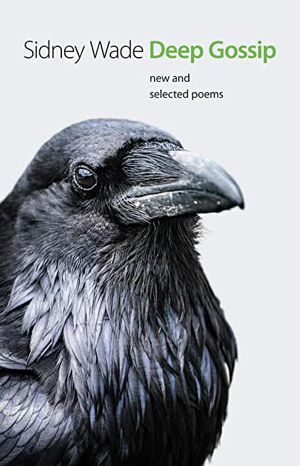 Deep Gossip: New and Selected Poems (Johns Hopkins: Poetry and Fiction) (English Edition)