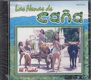 Las Nenas De Cana Mi Pueblo