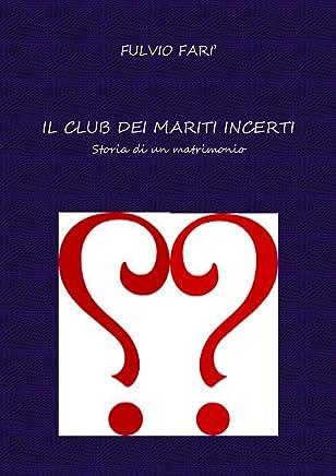 Il Club dei mariti incerti