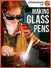 Making Glass Pens