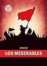 LOS MISERABLES: La Sociedad Francesa del XIX (Spanish Edition)