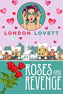 Roses and Revenge (Port Danby Cozy Mystery Book 4)