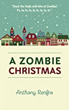 A Zombie Christmas: The Mike Beem Chronicles Volume One
