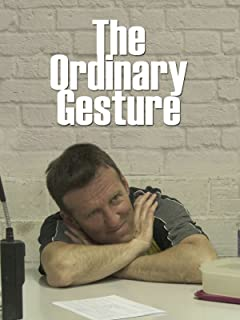 The Ordinary Gesture