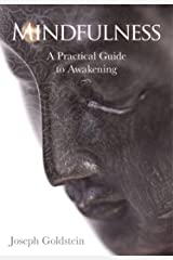 Mindfulness: A Practical Guide to Awakening (English Edition) Format Kindle