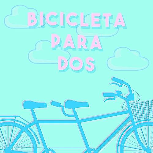 Bicicleta Para Dos de Alekz Limas en Amazon Music - Amazon.es