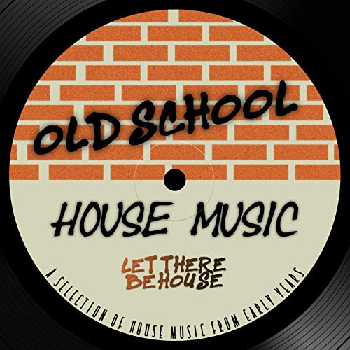Old School House Music by Various artists on Amazon Music - Amazon com