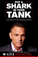 Put a Shark in Your Tank Kindle Edition