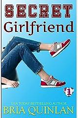 Secret Girlfriend (RVHS Secrets #1) Kindle Edition