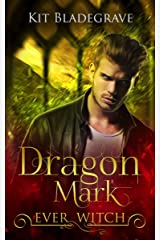 Dragon Mark (Ever Witch Book 3) Kindle Edition