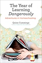 Best the year of learning dangerously adventures in homeschooling Reviews