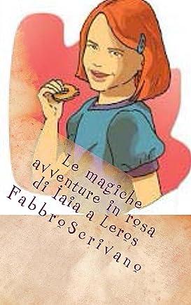 Le magiche avventure in rosa di Iaia a Leros