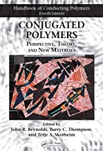 Conjugated Polymers: Perspective, Theory, and New Materials (Handbook of Conducting Polymers, Fourth Edition)