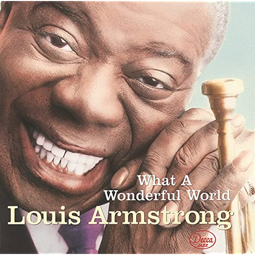 Louis armstrong what a wonderful world by defi mcdewo on.