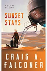 Sunset Stays (Sci-Fi Sizzlers) Kindle Edition