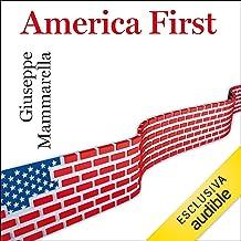 America First: Da George Washington a Donald Trump
