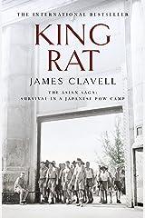 King Rat: The Fourth Novel of the Asian Saga (English Edition) Format Kindle