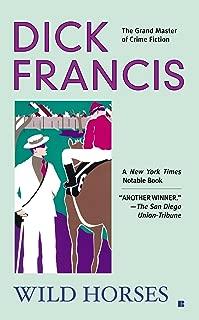 Wild Horses (A Dick Francis Novel)