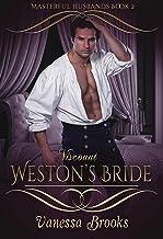 Viscount Weston's Bride (Masterful Husbands Book 2)