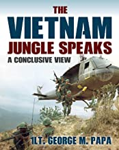 The Vietnam Jungle Speaks: A Conclusive View (English Edition)