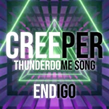 Creeper (ThunderDome Song)