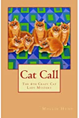 Cat Call (Crazy Cat Lady Mystery Book 4) Kindle Edition