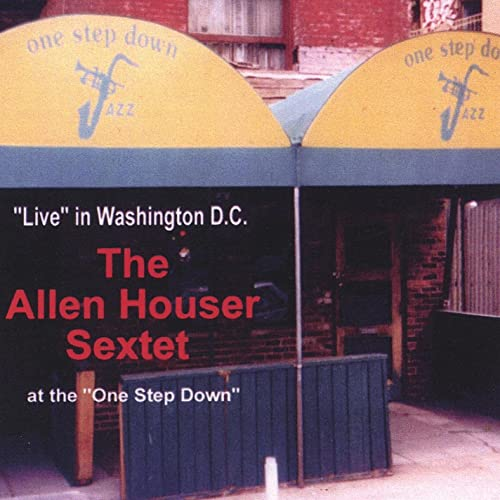 The Allen Houser Sextet Live at the One Step Down (ARS005) by The Allen  Houser Sextet on Amazon Music - Amazon.com