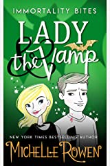 Lady & the Vamp (Immortality Bites Book 3) Kindle Edition
