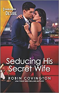 Seducing His Secret Wife: A Brother's Best Friend Romance