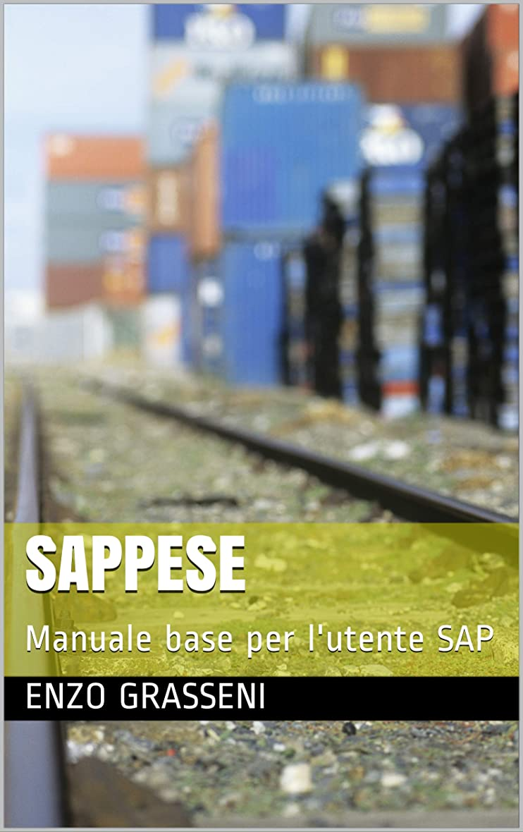 指紋勃起スラックSAPpese: Manuale base per l'utente SAP (Italian Edition)