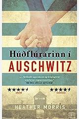 Húðflúrarinn í Auschwitz (Icelandic Edition) Kindle Edition