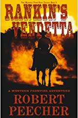 Rankin's Vendetta: A Western Frontier Adventure (The Marshal from Ocate Trilogy Book 3) Kindle Edition