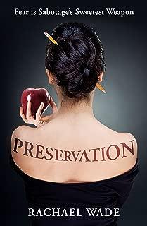 preservation rachael wade