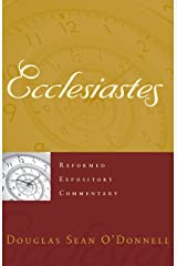 Ecclesiastes (Reformed Expository Commentary) Kindle Edition