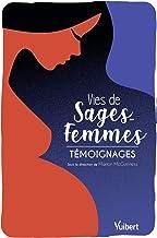 Livres Vies de sages-femmes : Témoignages (VOIX DE SOIGNANTS) PDF