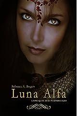 Luna Alfa (Italian Edition) Kindle Edition