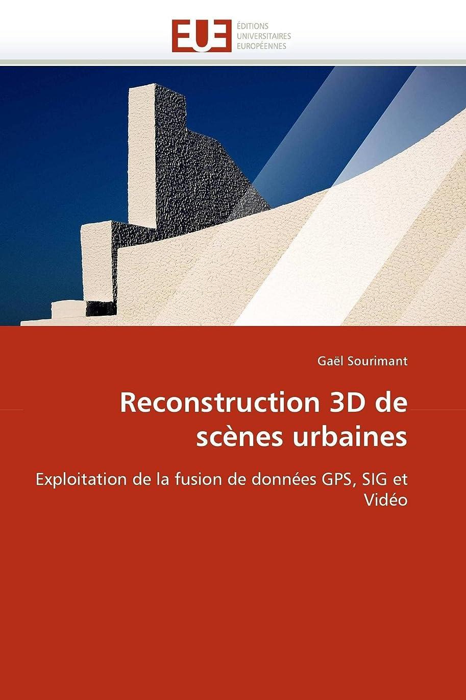 値する留まる膨らませるReconstruction 3D de Scènes Urbaines (Omn.Univ.Europ.)