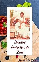 Receitas Preferidas de Zene (Portuguese Edition)