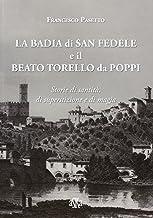 La Badia di San Fedele e il beato Torello da Poppi. Storie di santità, di superstizione e di magia
