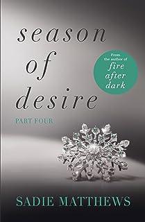 A Lesson in Passion: Season of Desire Part 4 (English Edition)