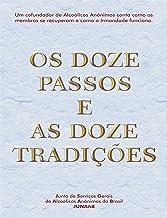 Os Doze Passos e as Doze Tradições