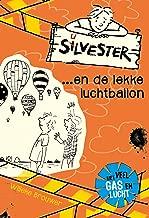 Silvester ... en de lekke luchtballon