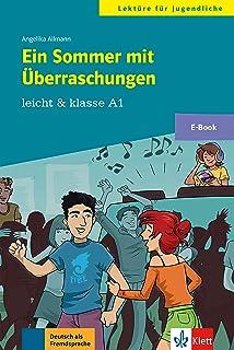 Ein Sommer mit Überraschungen: E-Book (leicht & klasse) (German Edition)